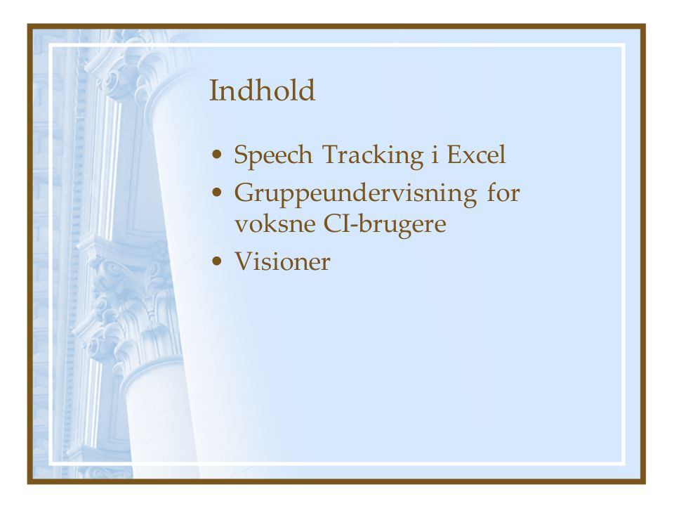 Indhold Speech Tracking i Excel