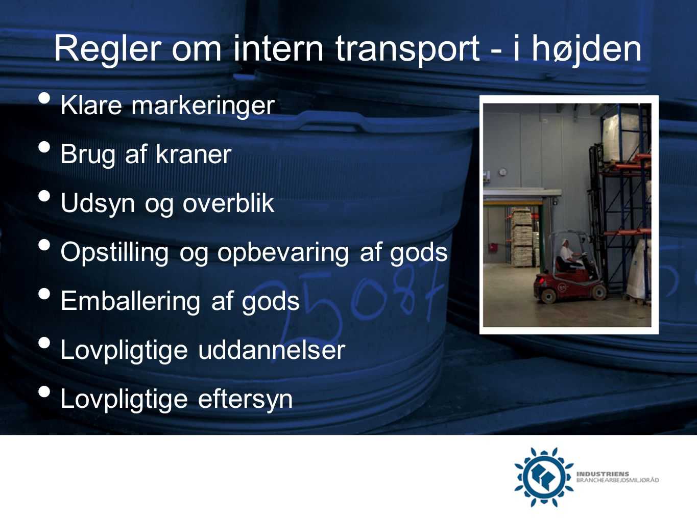 Regler om intern transport - i højden