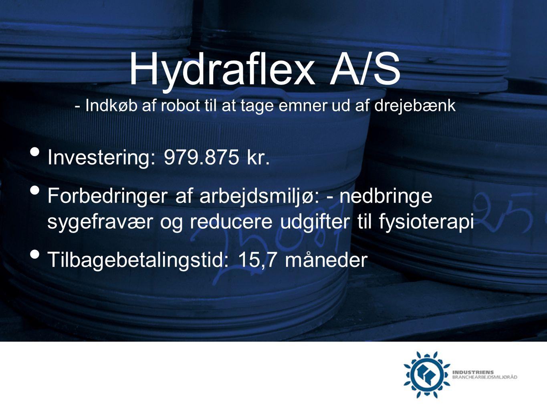 Hydraflex A/S - Indkøb af robot til at tage emner ud af drejebænk