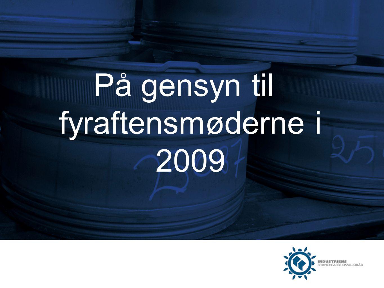 På gensyn til fyraftensmøderne i 2009