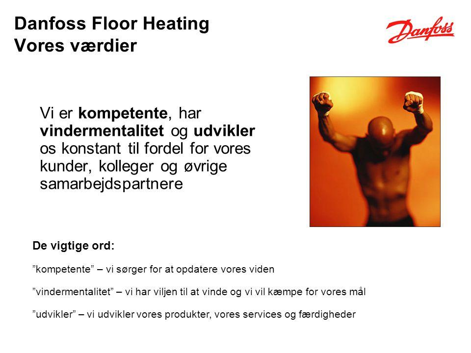 Danfoss Floor Heating Vores værdier