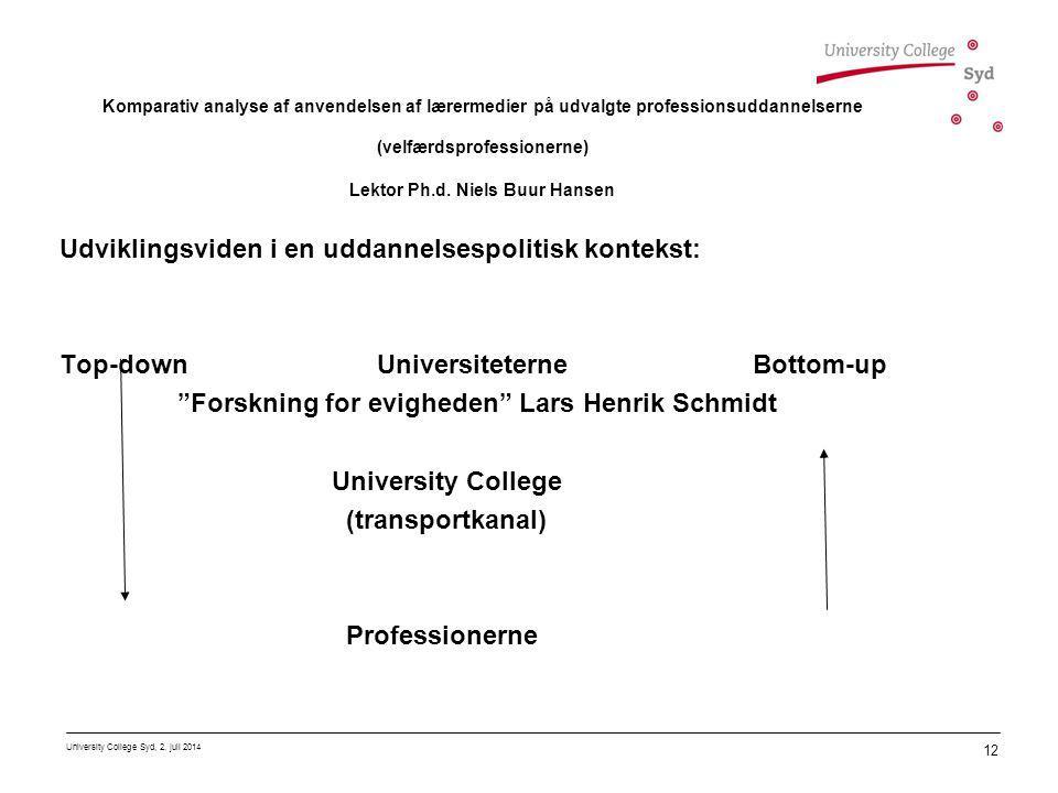 Udviklingsviden i en uddannelsespolitisk kontekst: