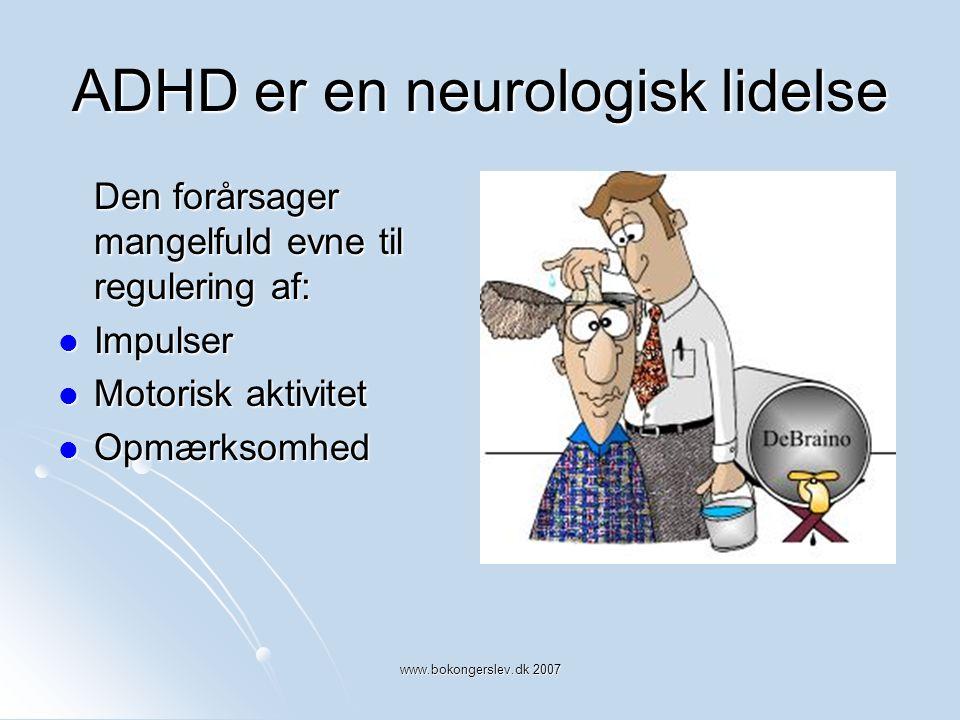 ADHD er en neurologisk lidelse