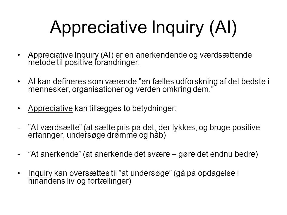 Appreciative Inquiry (AI)