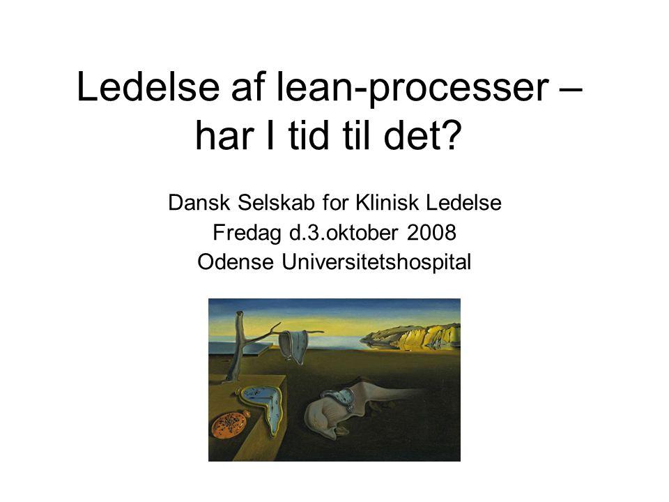 Ledelse af lean-processer – har I tid til det