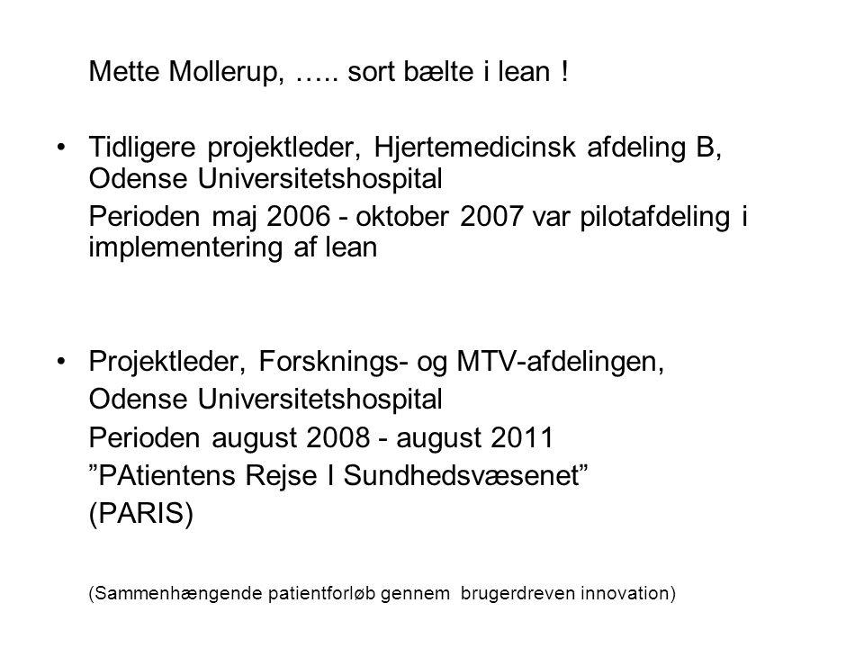 Mette Mollerup, ….. sort bælte i lean !