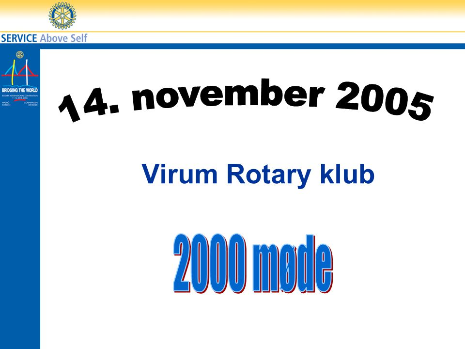 14. november 2005 Virum Rotary klub 2000 møde