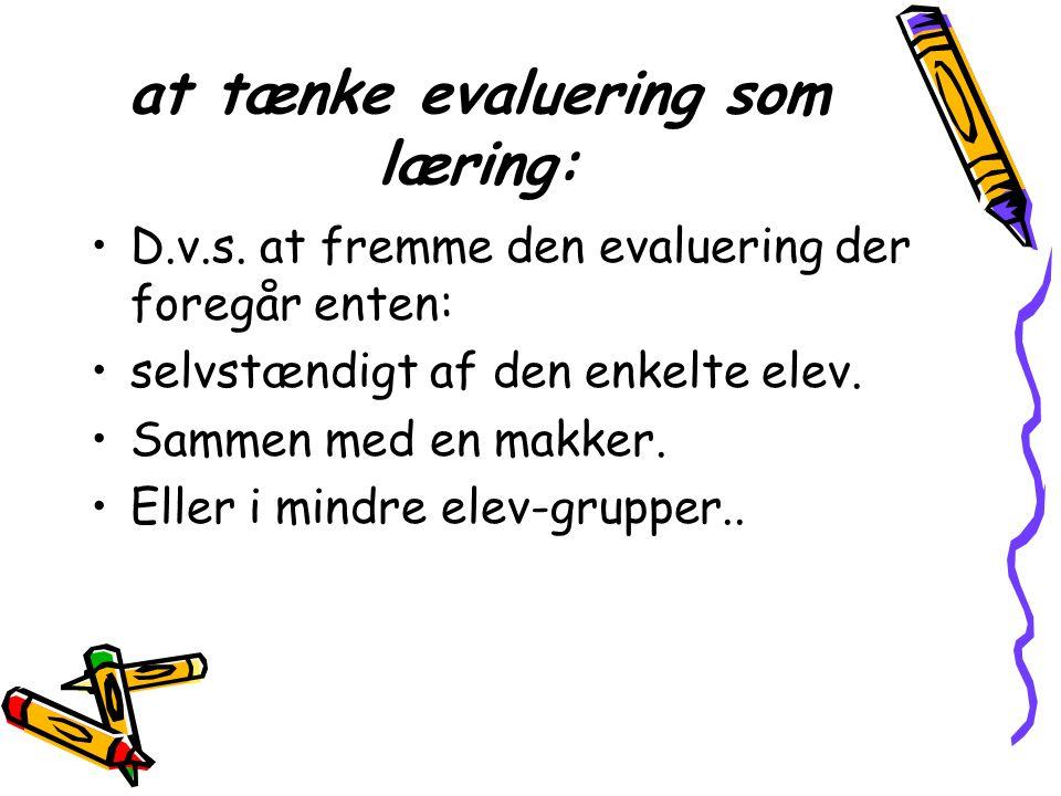 at tænke evaluering som læring: