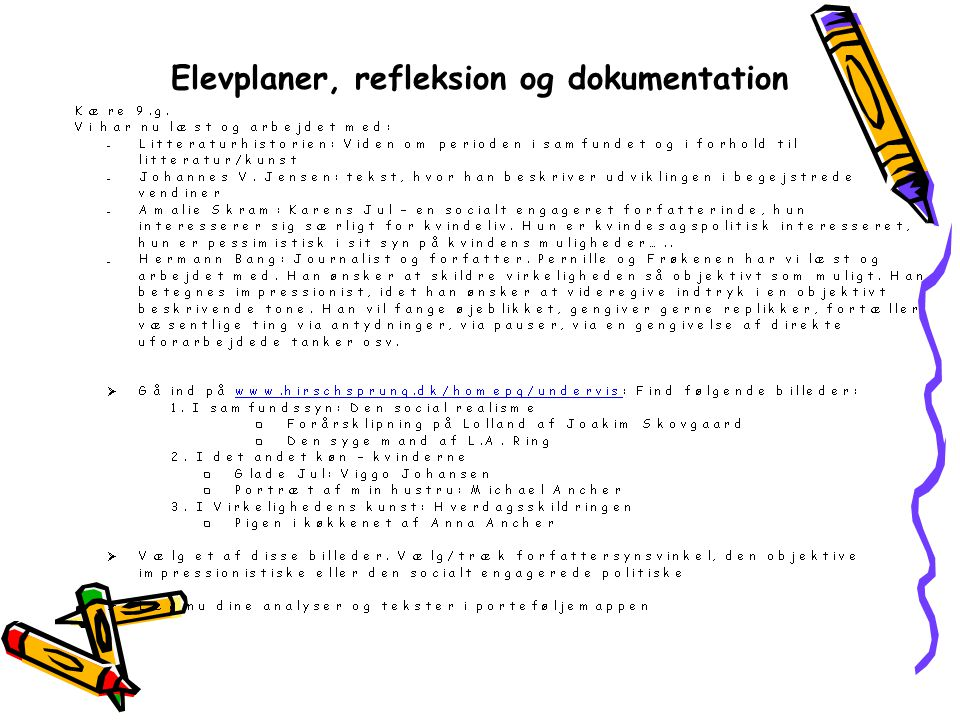 Elevplaner, refleksion og dokumentation