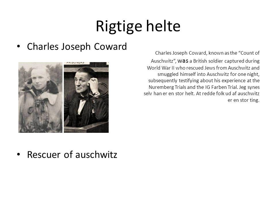 Rigtige helte Charles Joseph Coward Rescuer of auschwitz