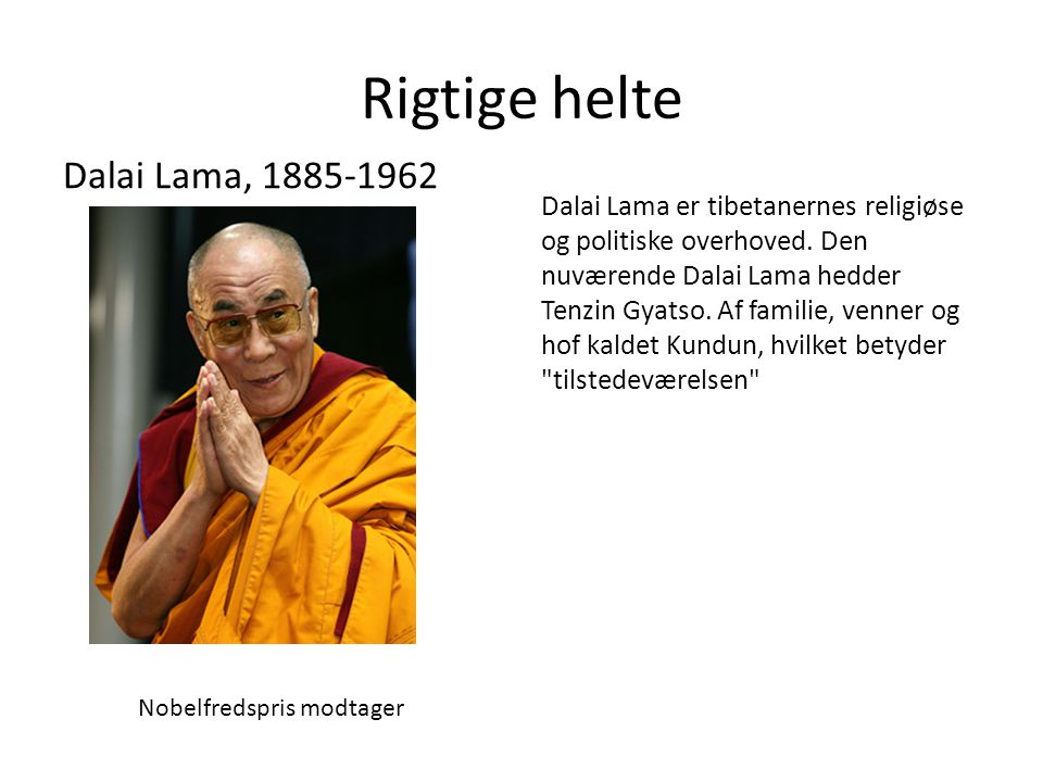 Rigtige helte Dalai Lama, 1885-1962