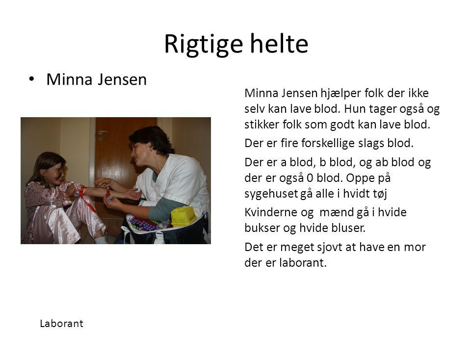 Rigtige helte Minna Jensen