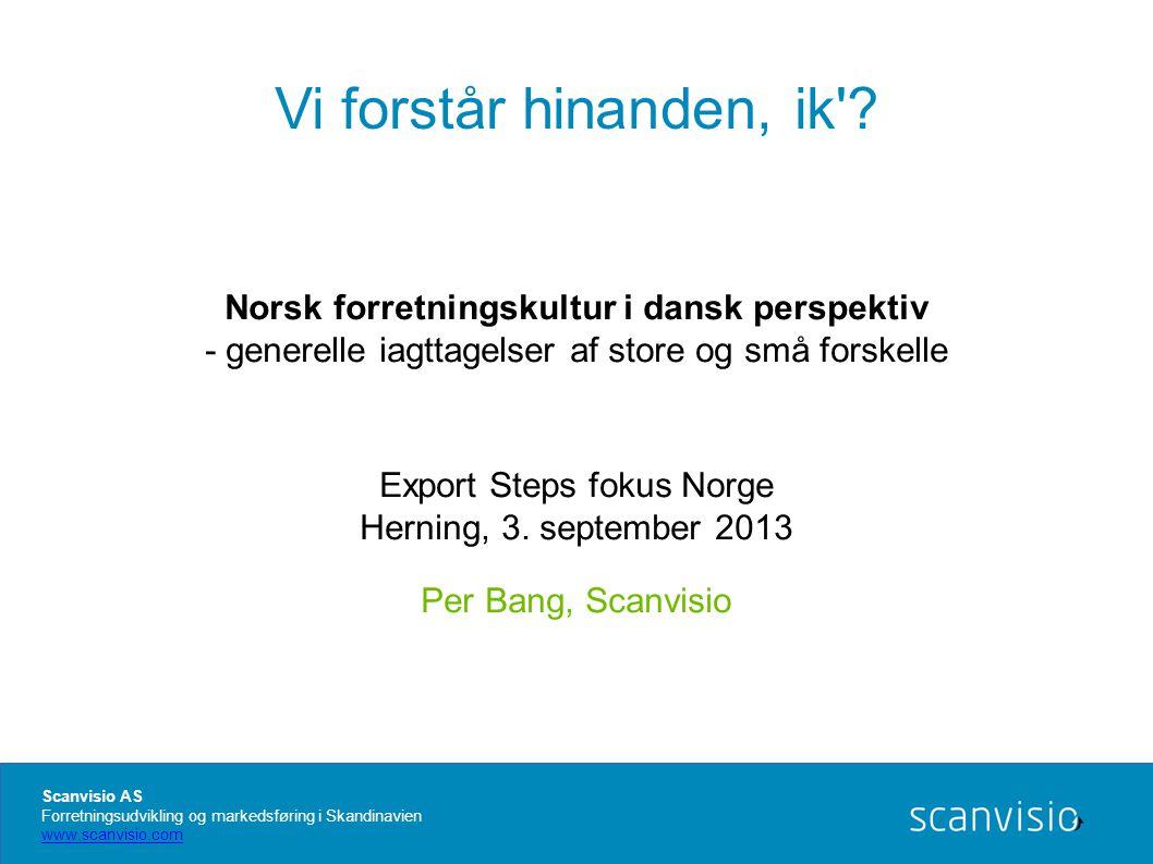 Vi forstår hinanden, ik Norsk forretningskultur i dansk perspektiv