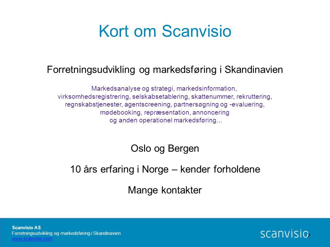 Kort om Scanvisio Forretningsudvikling og markedsføring i Skandinavien