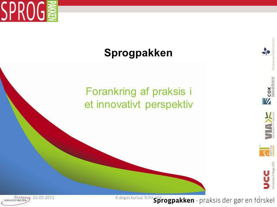 Forankring af praksis i et innovativt perspektiv