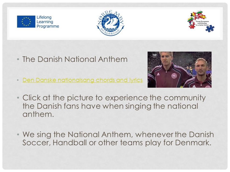 The Danish National Anthem