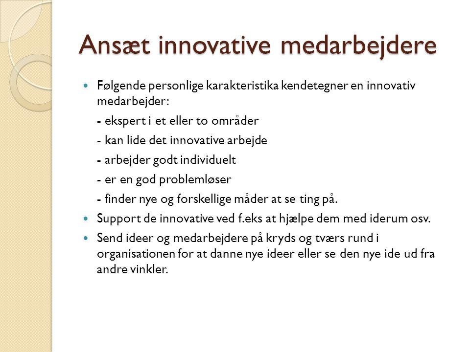Ansæt innovative medarbejdere