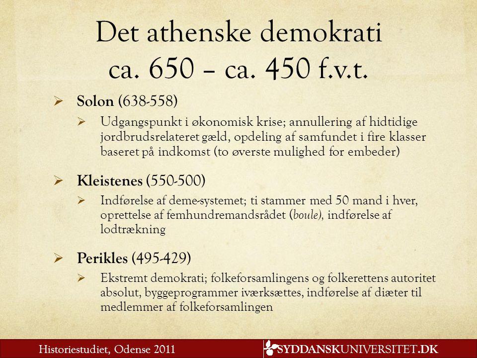 Det athenske demokrati ca. 650 – ca. 450 f.v.t.