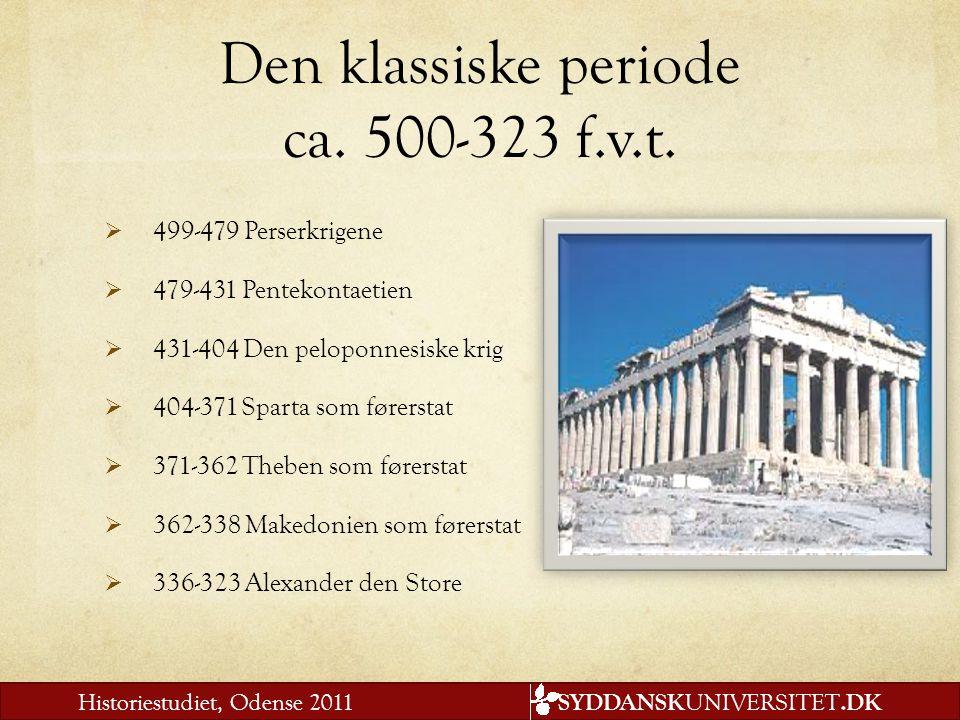 Den klassiske periode ca. 500-323 f.v.t.