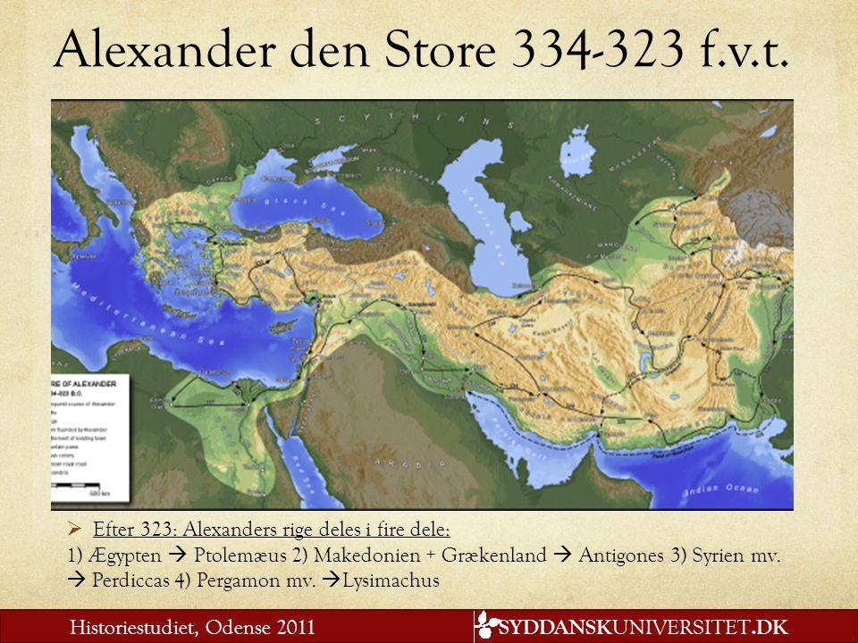 Alexander den Store 334-323 f.v.t.