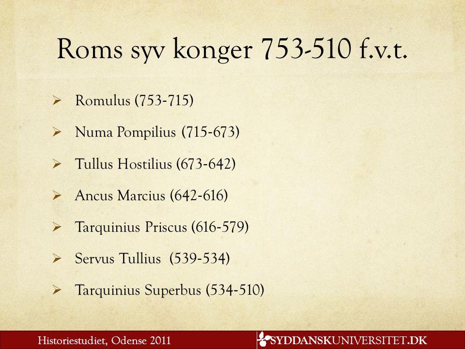 Roms syv konger 753-510 f.v.t. Romulus (753‐715)