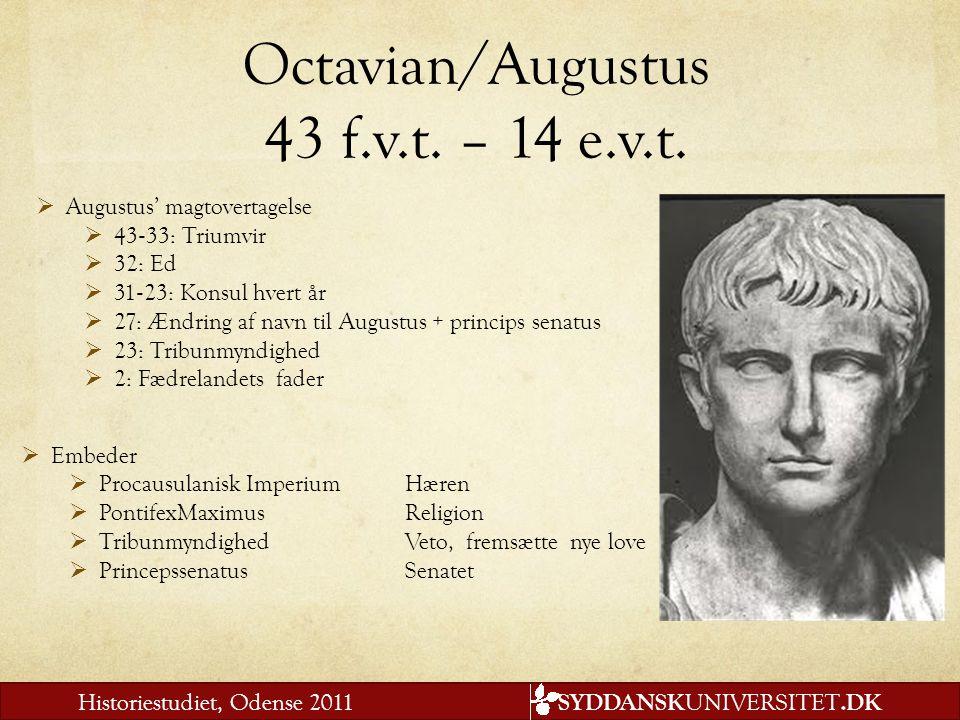 Octavian/Augustus 43 f.v.t. – 14 e.v.t.
