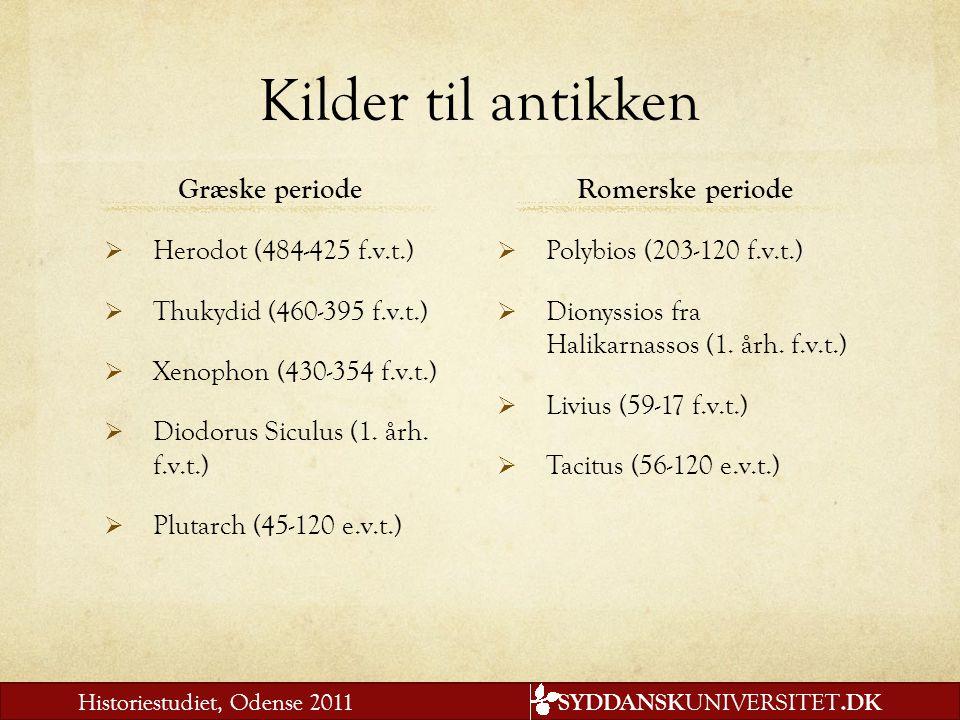 Kilder til antikken Græske periode Romerske periode