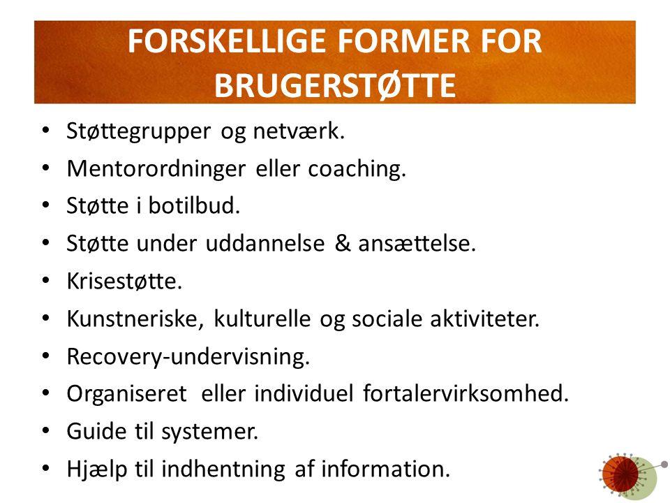 FORSKELLIGE FORMER FOR BRUGERSTØTTE