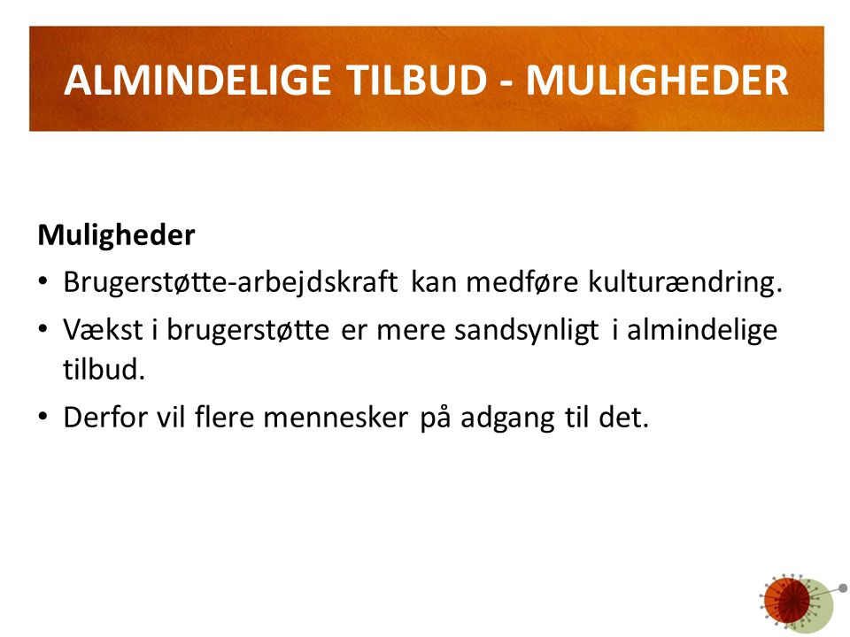 ALMINDELIGE TILBUD - MULIGHEDER