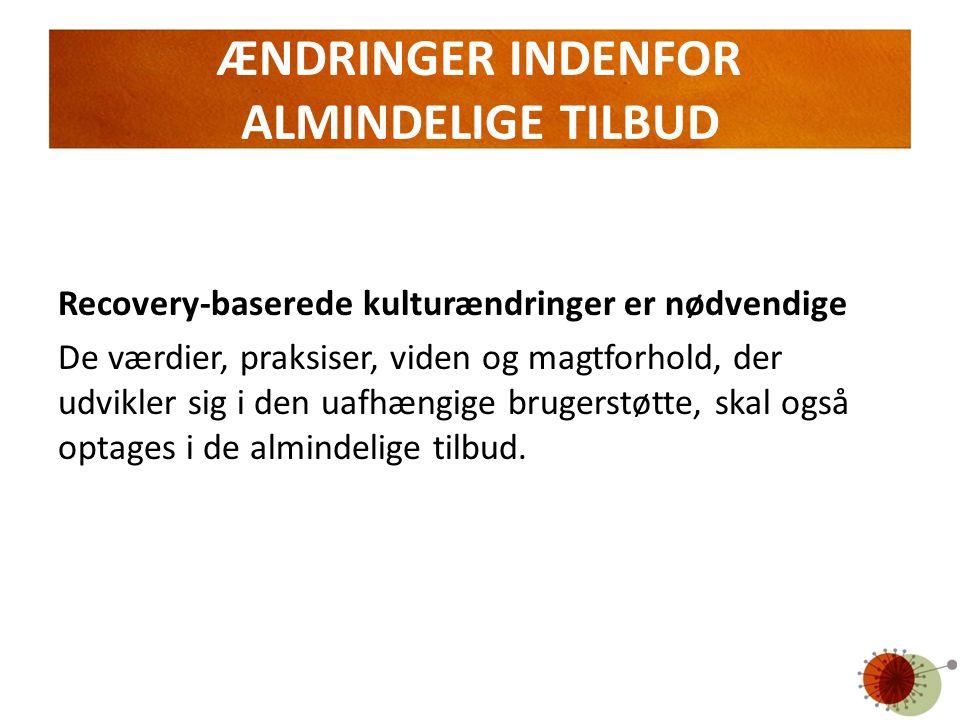 ÆNDRINGER INDENFOR ALMINDELIGE TILBUD