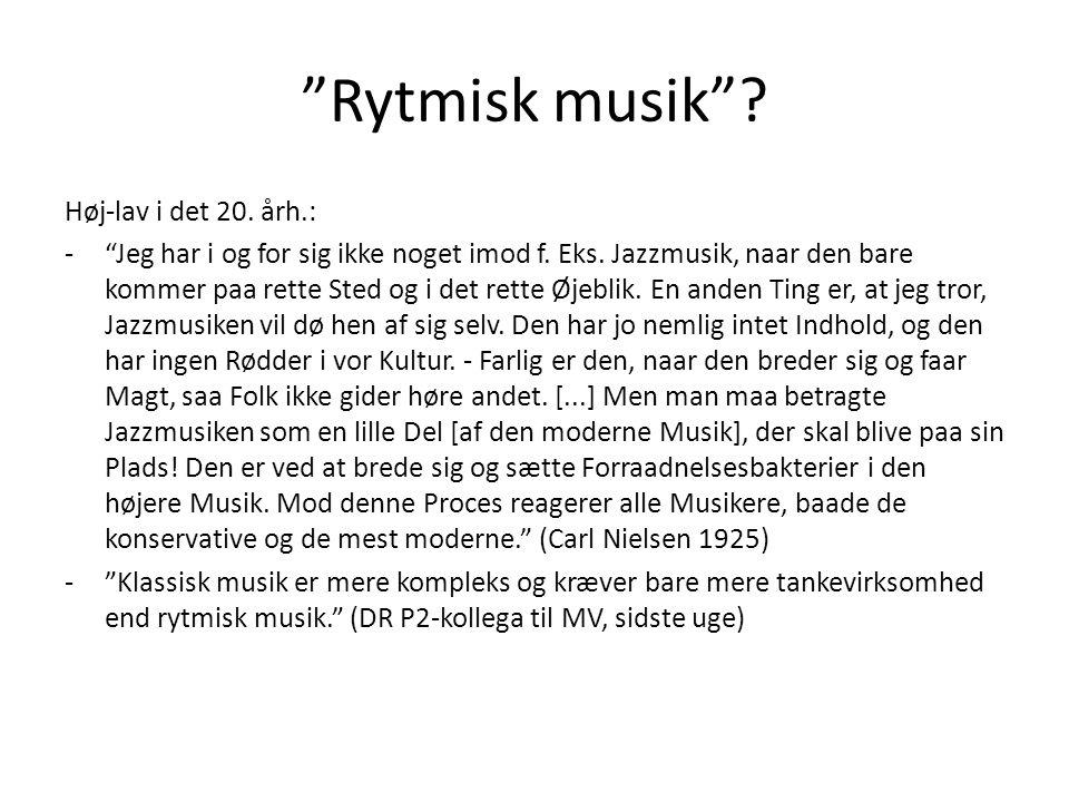 Rytmisk musik Høj-lav i det 20. årh.: