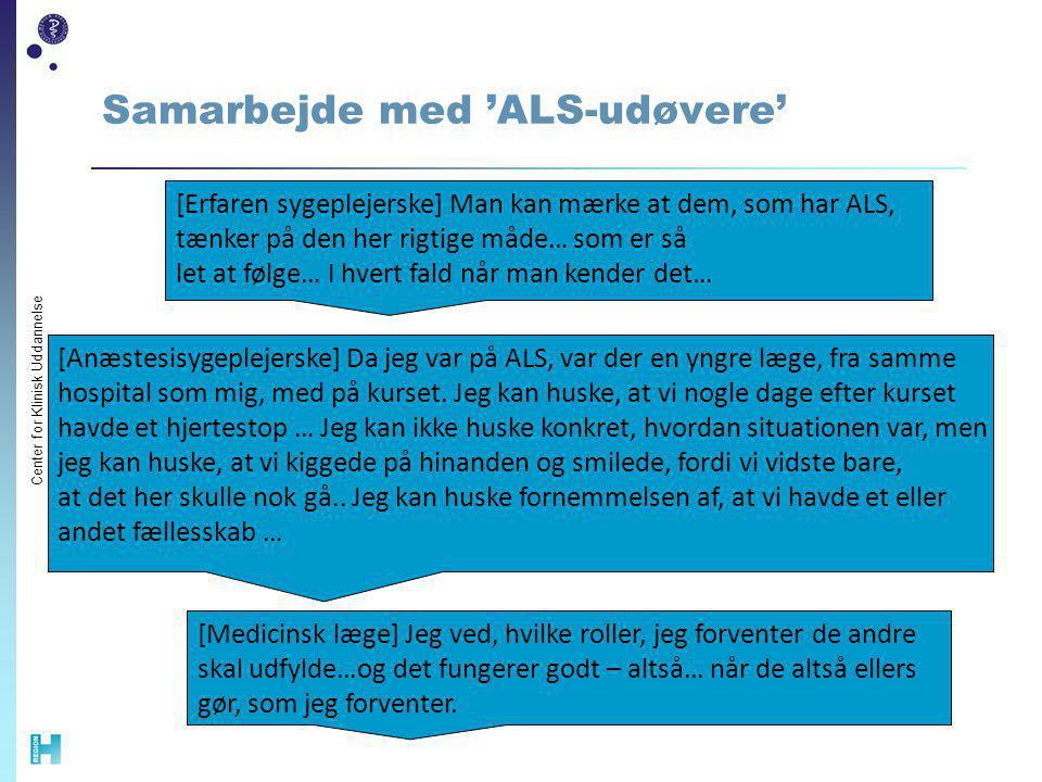 Samarbejde med 'ALS-udøvere'