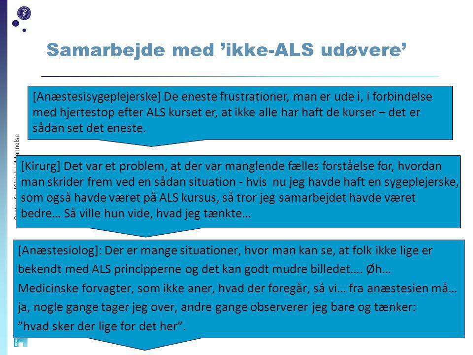 Samarbejde med 'ikke-ALS udøvere'