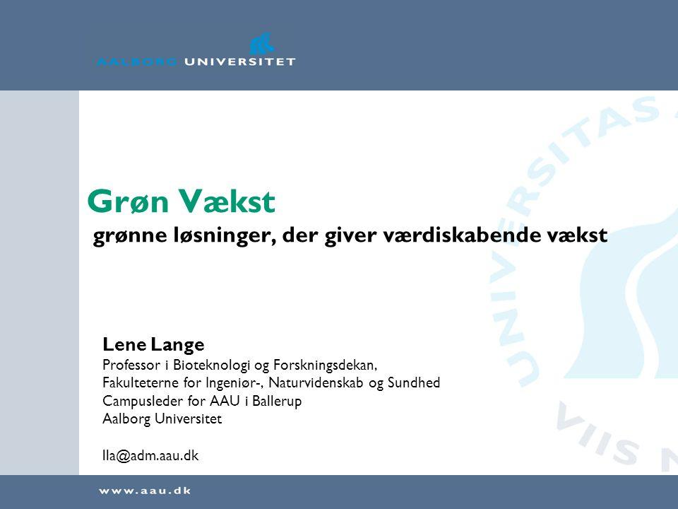 Grøn Vækst grønne løsninger, der giver værdiskabende vækst