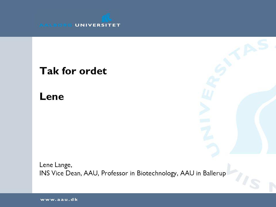 Tak for ordet Lene Lene Lange,