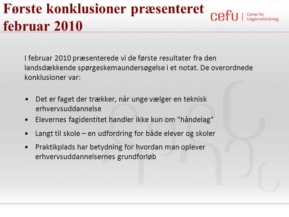Første konklusioner præsenteret februar 2010