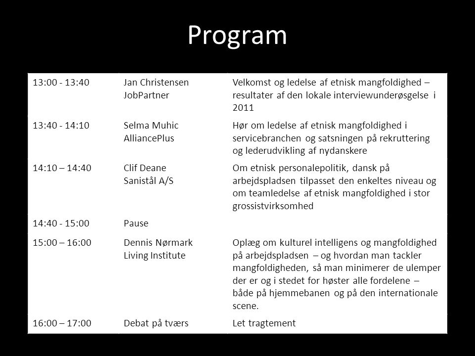 Program 13:00 - 13:40 Jan Christensen JobPartner
