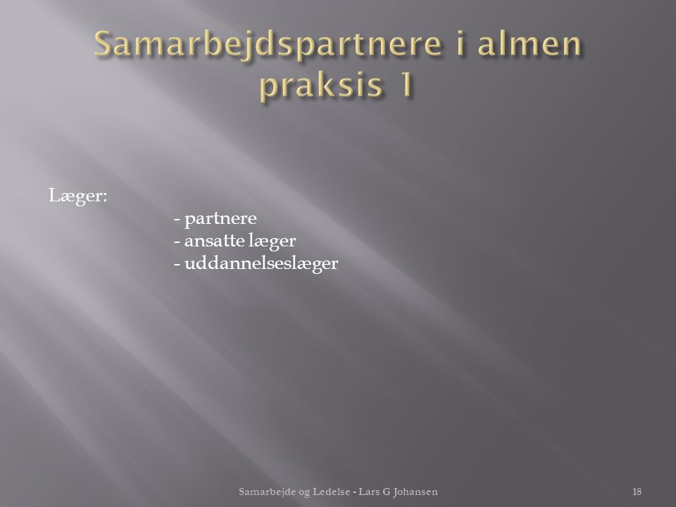 Samarbejdspartnere i almen praksis 1