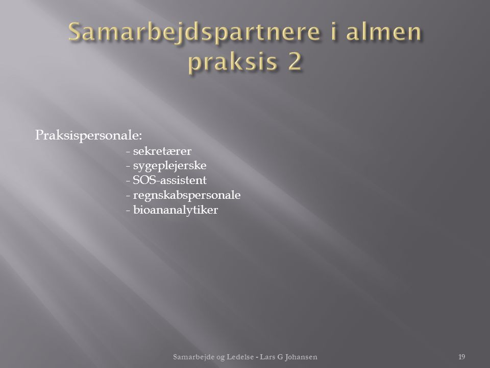 Samarbejdspartnere i almen praksis 2