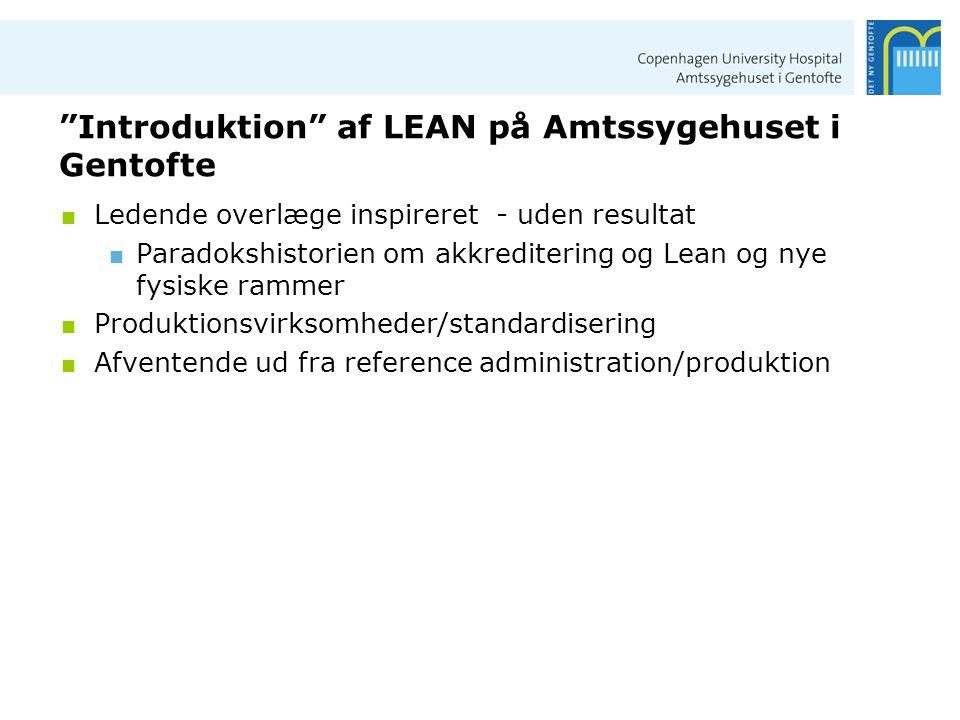 Introduktion af LEAN på Amtssygehuset i Gentofte