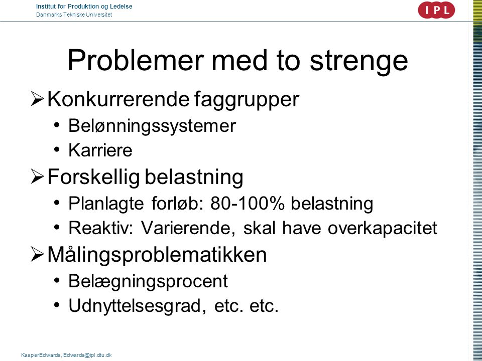 Problemer med to strenge