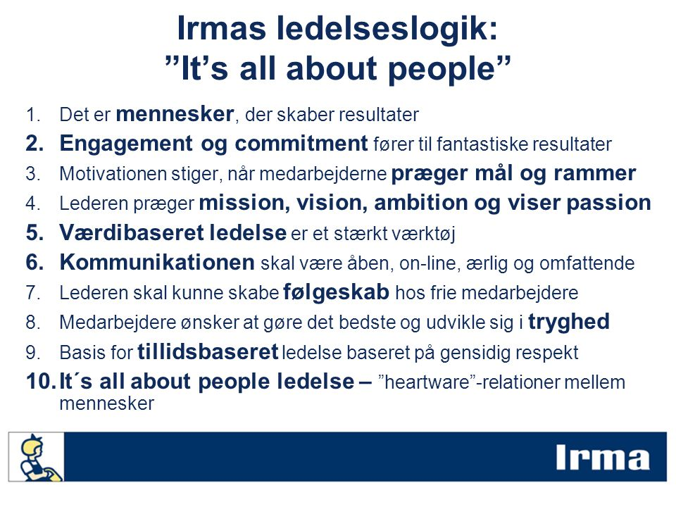 Irmas ledelseslogik: It's all about people
