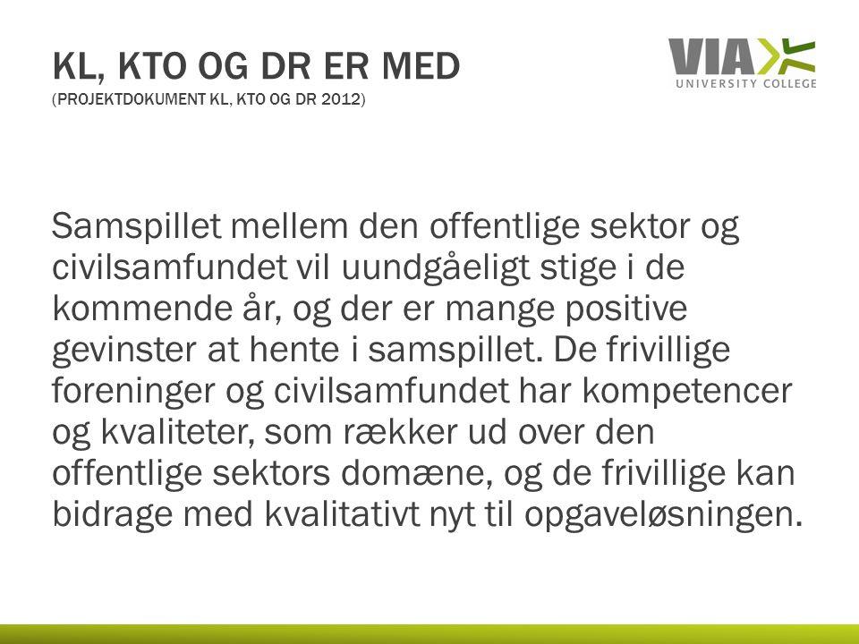 KL, KTO og DR er med (Projektdokument Kl, KTO og DR 2012)