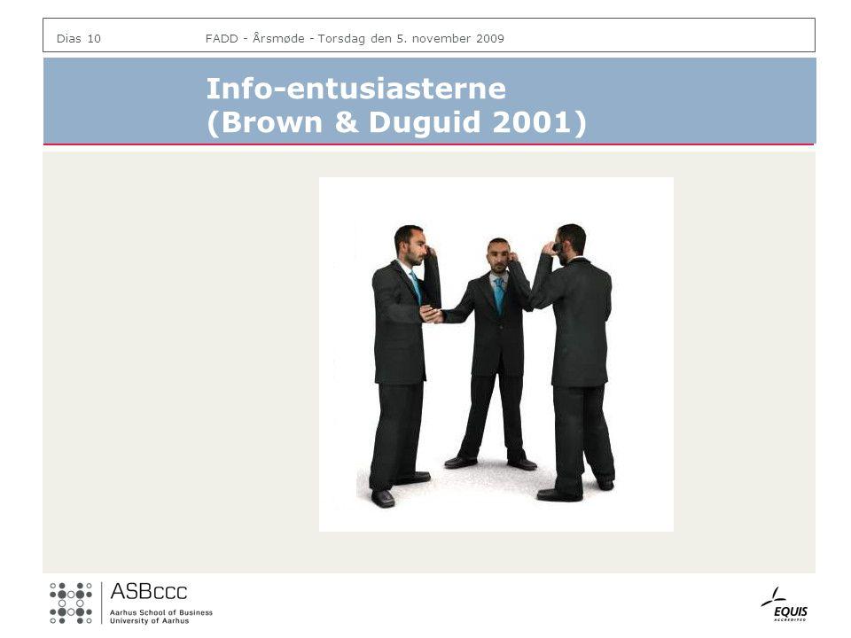 Info-entusiasterne (Brown & Duguid 2001)