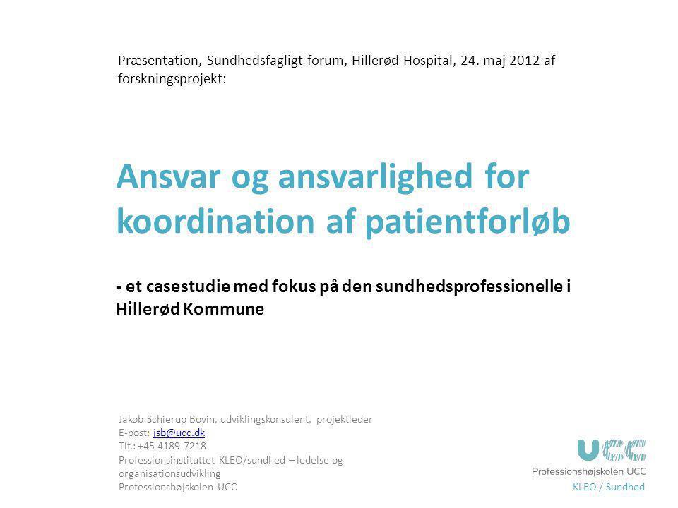 Præsentation, Sundhedsfagligt forum, Hillerød Hospital, 24