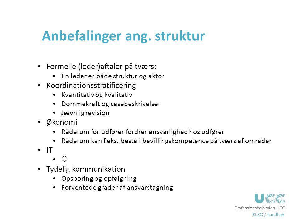 Anbefalinger ang. struktur
