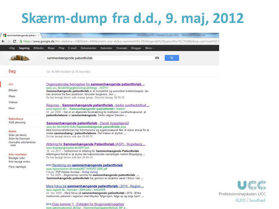 Skærm-dump fra d.d., 9. maj, 2012 At sætte klinisk viden i spil