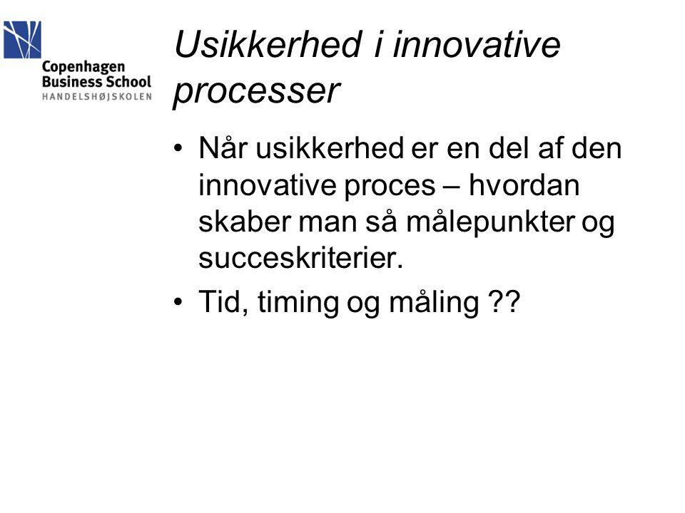 Usikkerhed i innovative processer