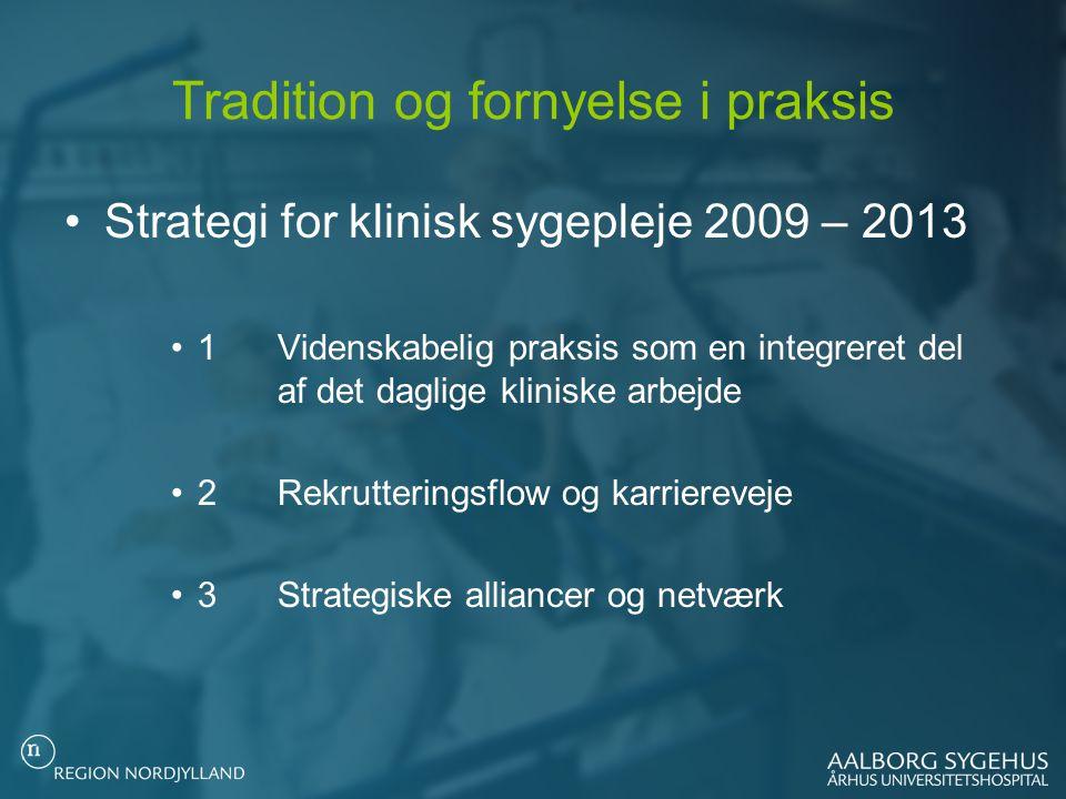 Tradition og fornyelse i praksis