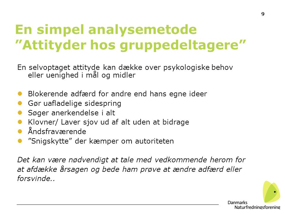 En simpel analysemetode Attityder hos gruppedeltagere